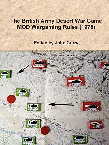 9781471707889: The British Army Desert War Game: Mod Wargaming Rules (1978)