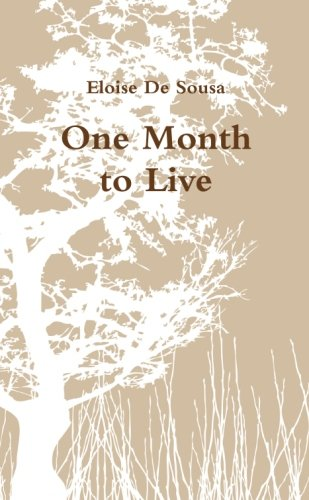 9781471709593: One month to live