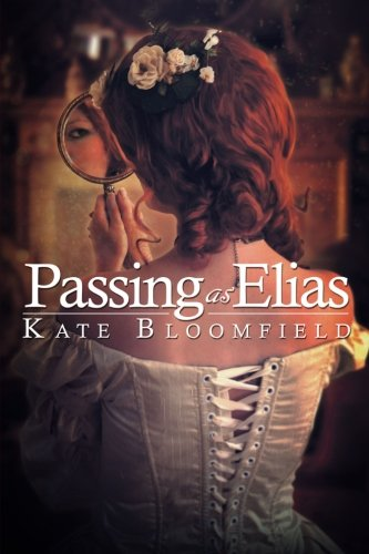 Passing as Elias: Kate Bloomfield