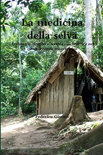 9781471718397: La Medicina Della Selva