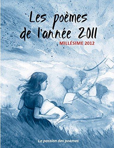 9781471725449: Les Po�mes de l'ann�e 2011