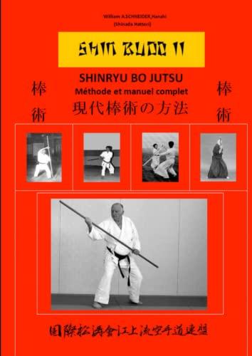 9781471738531: Shinryu Bo-Jutsu (French Edition)