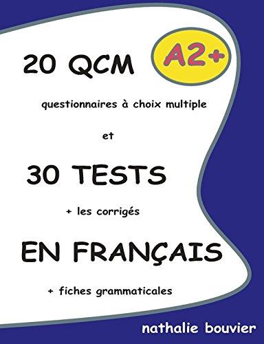 9781471738654: 20 QCM et 30 TESTS en franais, niveau A2+ (French Edition)