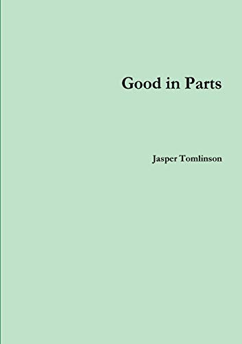 Good in Parts: Jasper Tomlinson