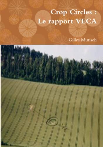 9781471791475: Crop Circles : Le rapport Veca