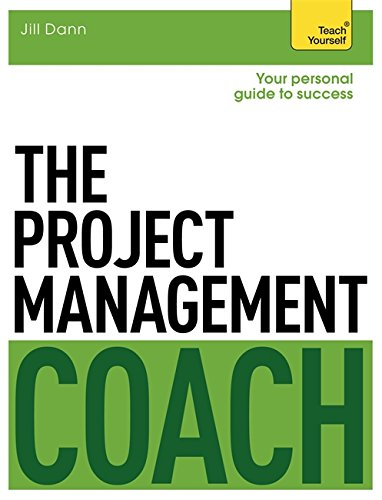 9781471801525: The Project Management Coach: Your Interactive Guide to Managing Projects (Teach Yourself: General Reference)