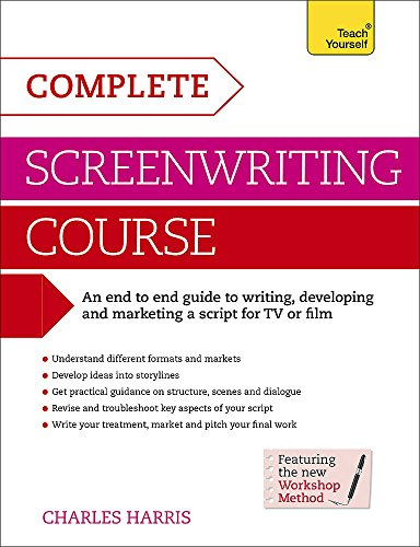 Complete Screenwriting Course: Teach Yourself: Book: Harris, Charles
