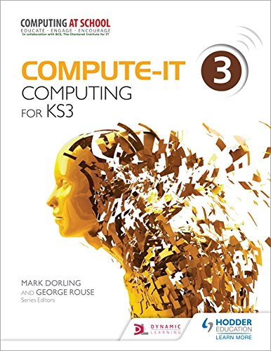Compute-IT Students Book 3. Computing for KS 3: Dorling, Mark