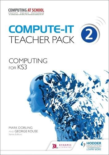9781471801846: Compute-IT: Teacher Pack 2 - Computing for KS3