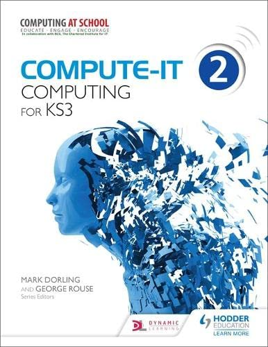 Compute-it Students Book 2: Computing for Ks 3: Dorling, Mark, Rouse, George
