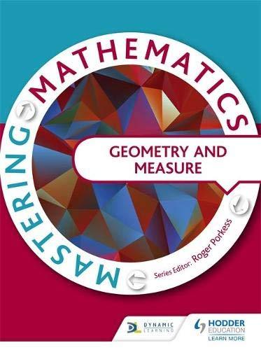 9781471805875: Mastering Mathematics - Geometry & Measures