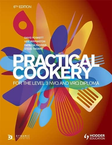 9781471806698: Practical Cookery for the Level 3 NVQ and VRQ Diploma, 6th edition