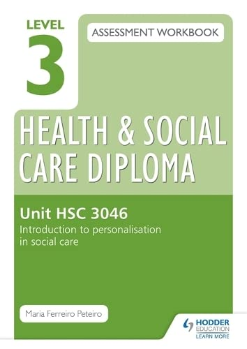 Level 3 Health Social Care Diploma HSC: Maria Ferreiro Peteiro