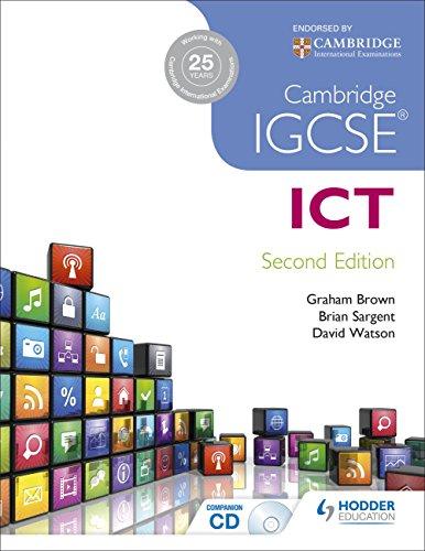 Cambridge IGCSE ICT: Sargent, Brian; Watson, Dave; Brown, Graham