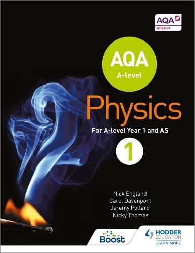 9781471807732: AQA A Level Physics Student Book 1 (AQA A level Science)