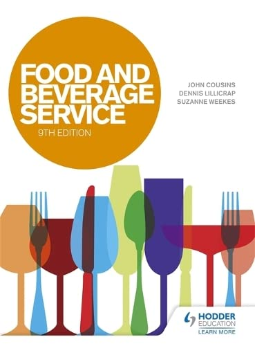 Food and Beverage Service, 9th Edition (Paperback): John Cousins, Dennis