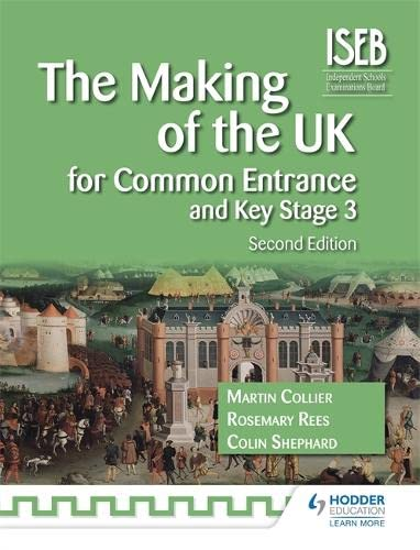 9781471808685: The Making of the UK for Common Entrance and Key Stage 3 2nd edition (History for Common Entrance)