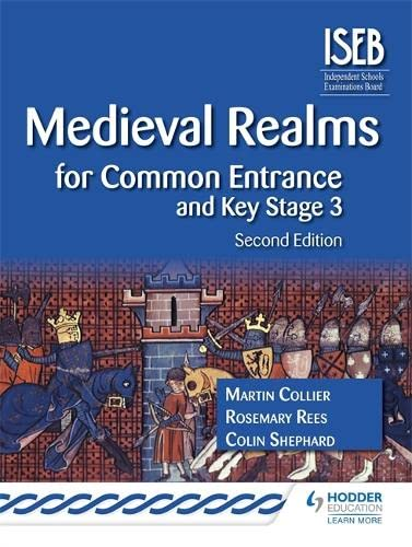 9781471808715: Medieval Realms, 2nd edition (History for Common Entrance)