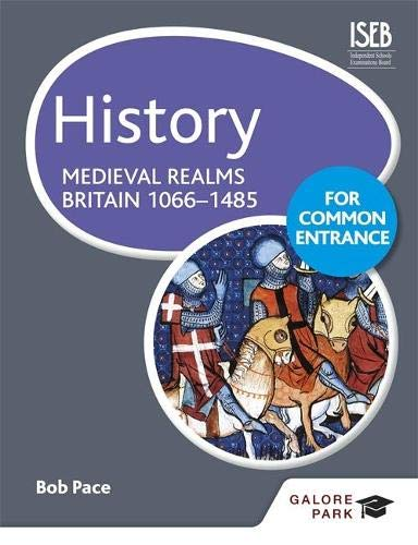 9781471808845: History for Common Entrance: Medieval Realms Britain 1066-1485