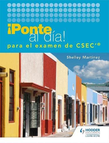 Ponte al dia para el examen de CSEC: Shelley Martinez