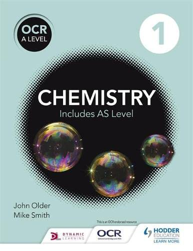9781471827068: OCR A level Chemistry Student Book 1