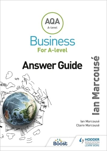 9781471835643: AQA Business for A Level (Marcousé) Answer Guide