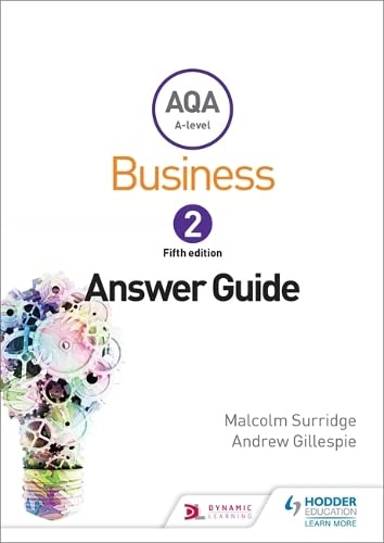 9781471835827: AQA Business for A Level 2 (Surridge & Gillespie): Answers (Aqa a Level)