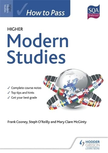 How to Pass Higher Modern Studies for CFE: Cooney, Frank, O'Reilly, Steph, McGinty, Mary Clare, ...