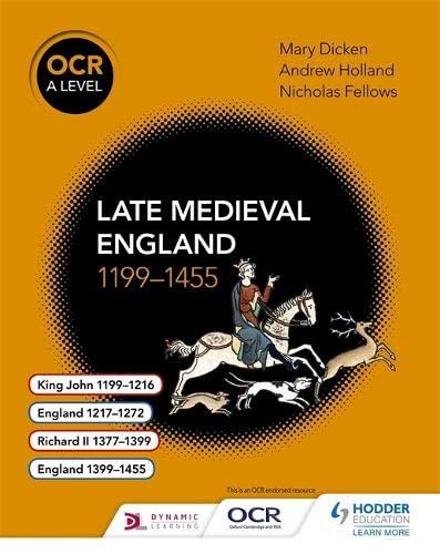 "OCR A Level History: Late Medieval England 1199â€Â""1455 (Paperback)"