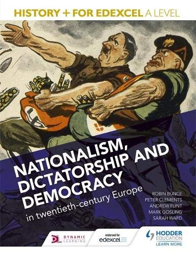 9781471837630: History+ for Edexcel A Level: Nationalism, dictatorship and democracy in twentieth-century Europe