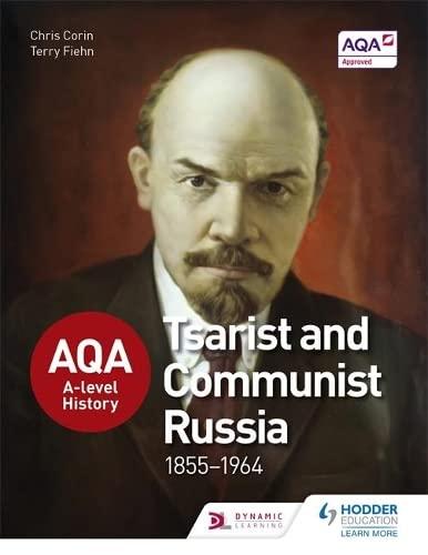9781471837807: AQA A-level History: Tsarist and Communist Russia 1855-1964