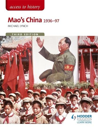 Access to History: Mao's China 1936-97 Third: Michael Lynch
