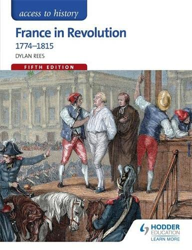 9781471839009: Access to History: France in Revolution 1774-1815 Fifth Edition