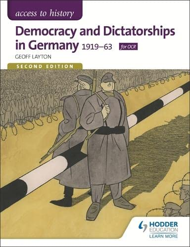 Democracy and Dictatorship in Germany 1919-63 (Access to History): Layton, Geoff