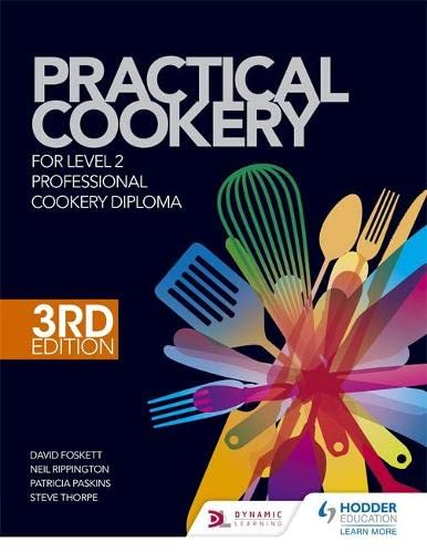 9781471839610: Practical Cookery for the Level 2 Professional Cookery Diploma, 3rd edition