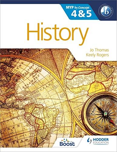 History for the IB MYP 4 &: Jo Thomas, Keely