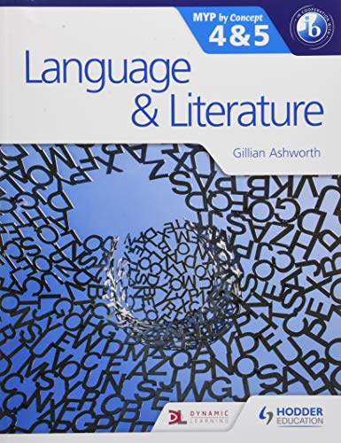9781471841668: Language and Literature for the IB MYP 4 & 5: By Concept