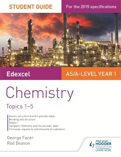 9781471843334: Edexcel As/A Level Year 1 Chemistry Student Guide: Topics 1-5