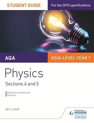 9781471843785: AQA AS/A Level Physics Student Guide: Sections 4 and 5