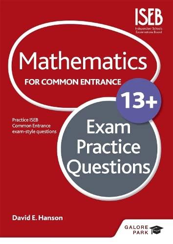 Mathematics for Common Entrance 13+ Exam Practice Questions: Hanson, David