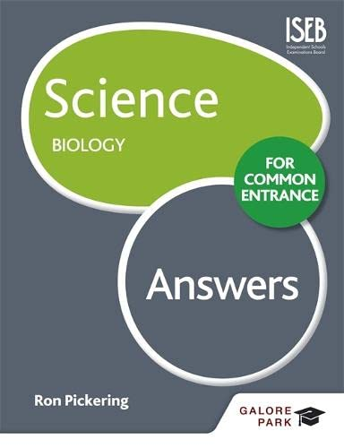 Science for Common Entrance: Biology Answers: Pickering, W. R.