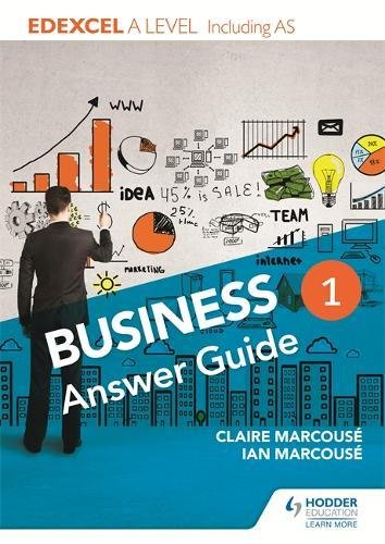 9781471847790: Edexcel Business a Level Year 1: Answer Guide