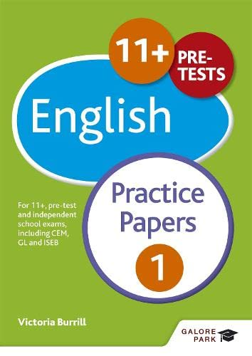 11+ English Practice Papers 1: For 11+, pre-test and independent school exams including CEM, GL and...