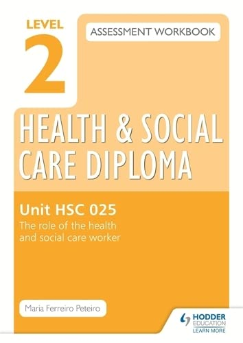 Level 2 Health Social Care Diploma HSC: Maria Ferreiro Peteiro