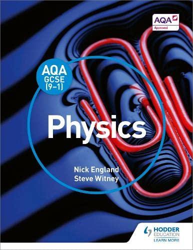 9781471851377: AQA GCSE (9-1) Physics Student Book