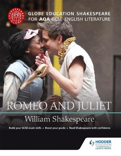 9781471851650: Globe Education Shakespeare: Romeo and Juliet for AQA GCSE English Literature