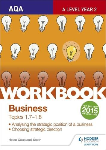 9781471857935: Aqa A-Level Business Workbook 3: Topics 1.7-1.8workbook 3, Topics 1.7-1.8