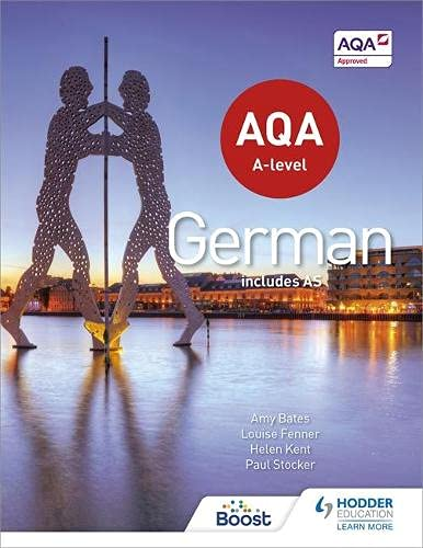 9781471858024: AQA A-level German (includes AS)