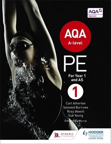 9781471859564: AQA A-level PE Book 1: For A-level year 1 and AS