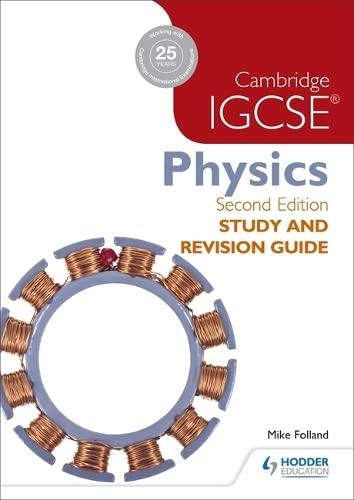 Cambridge IGCSE Physics Study and Revision Guide: Mike Folland, Karen
